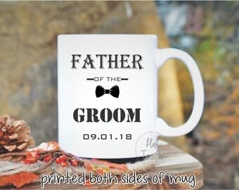 Father of Groom Mug,The Father of Groom gift,Father in law wedding gift,Father in law gift,Gift for Father of the Groom,Coffee Mug WD-FG-005