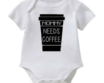 Mommy Needs Coffee Bodysuit/Tee