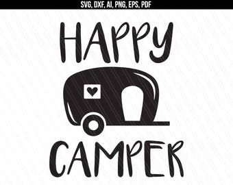Happy Camper Svg, Camper svg dxf cut file, Traveler svg, Camping svg , Cricut silhouette - Svg, Dxf, Png, Ai, Pdf, Eps - Instant Download