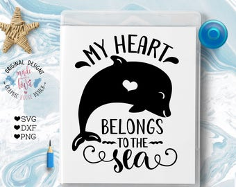 Dolphin svg file, Nautical svg file, Nautical Cut File in SVG, dxf, png, My heart belongs to the sea, sea quotes, nautical quotes, dolphin