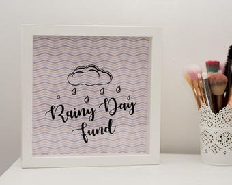 Rainy day fund, perfect gift present, deep box frame cute sweet
