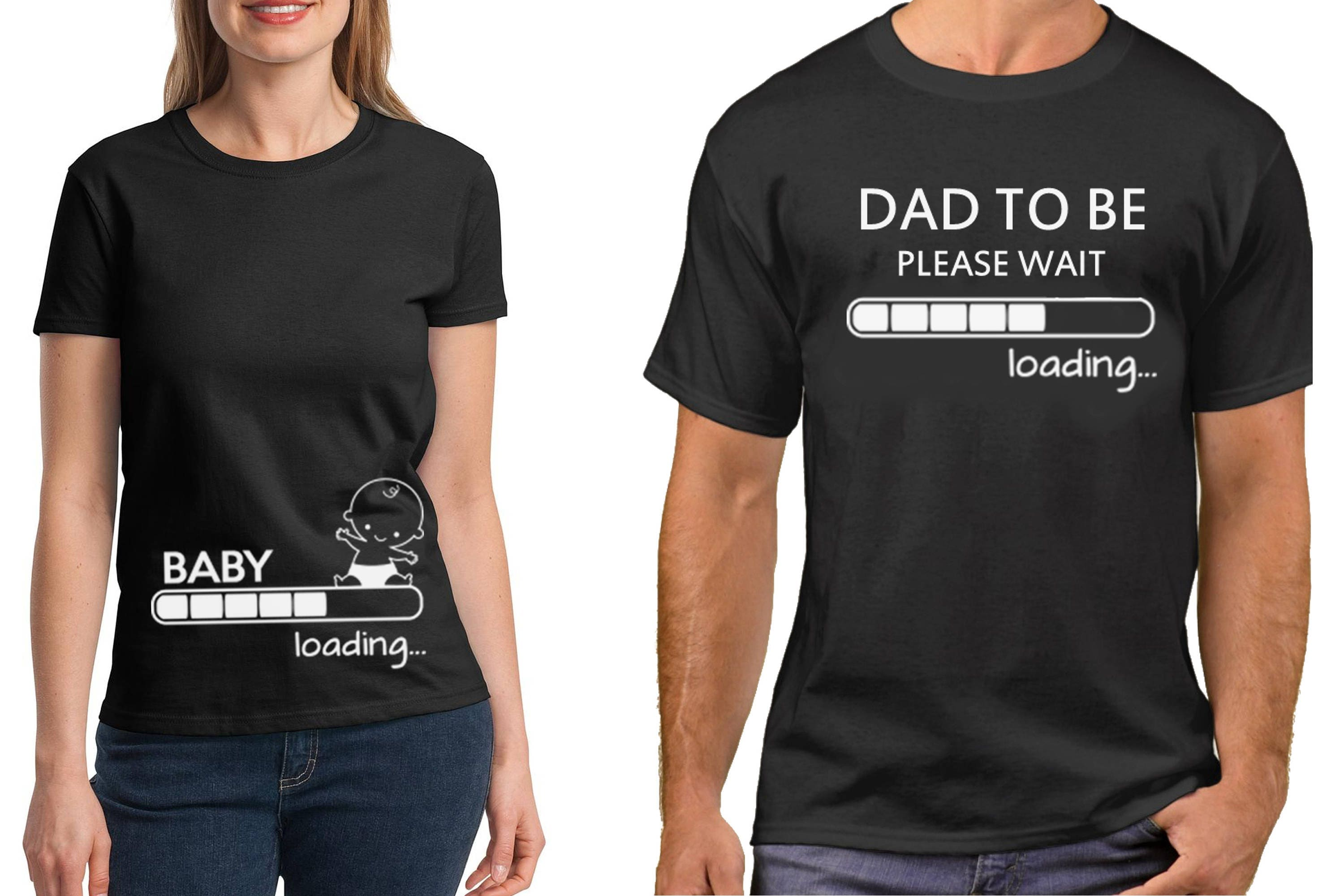 Pregnancy Funny Couple TShirts Baby Loading Dad To Be T Shirt – T Shirt Baby Announcement