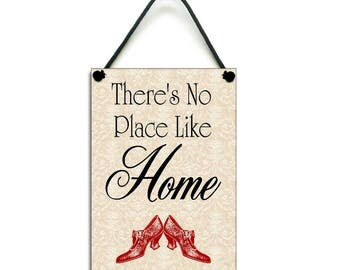 Classic No Place Like Home Quote Hanging Sign/Plaque 033