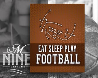 Football Quote Printables | Eat Sleep Play Football | Football Printable Art | Football Motivational Quotes | Inspirational Quotes FB7