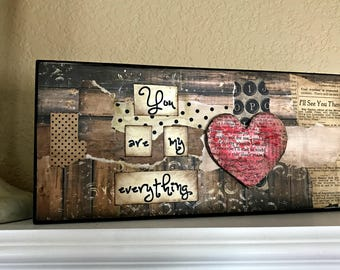 You Are My Everything Mixed Media Canvas Home Decor Heart Series