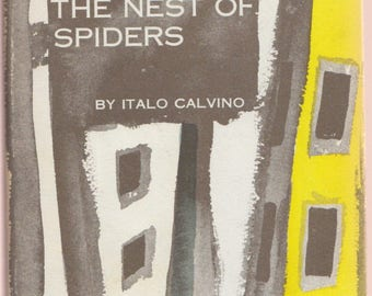 Path To The Nest of Spiders ITALO CALVINO 1957 1st U.S. Edition, First Printing hardcover / Author's 1st Novel!/ Modern Italian Fiction