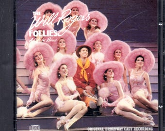 The Will Rogers Follies: A Life In Revue - CD -  1991 - Original Broadway Cast - VG+