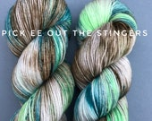 Pick ee out the stingers; hand dyed yarn