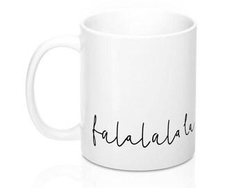 Falalalala Song Black and White Typographic Mug, Coffee Mug