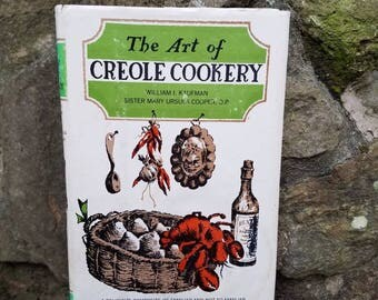 1960's Vintage Creole Cookbook- Art of Creole Cookery- Old Books- Kitchen Decor- Hardcover Book- Specialty Cookbook- Louisiana/Cajun- Gift