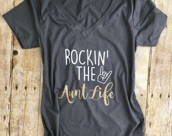 Cute Aunt Gift - Rockin the Aunt Life - Best Aunt Ever - Aunt Life - Funny Graphic Tee - Funny Aunt Shirt - Shirt for Aunt - Awesome Aunt