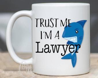 Lawyer Mugs, Lawyer Gift, Gift For Lawyer Mug, Mug For Lawyer, Trust Me I'm A Lawyer Mug, Funny Lawyer Mug, Funny Shark Mug For Lawyer