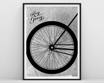 Keep Going, Cycling Poster, Bike Poster Decor, Typography Bicycle Poster, Bike Print, Bicycle Wall Art, Cyclist Gift, Cycling Wall Art print