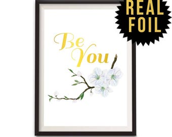 Be You, Quote Wall Art, Words, Word Art Print, Typographic Print, Wall Art, Quote Typography, Wall Art Print, Minimal Word Art (P9)