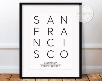 San Francisco, San Fran, California, City Map Coordinates, Black Typography Type, Printable Wall Art, Minimalist Style, Digital Poster Print