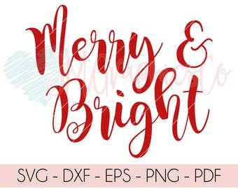 Merry and Bright, SVG, PNG, DXF, cut file, cricut, silhouette, christmas, christmas svg, vinyl, heat transfer, winter, merry & bright