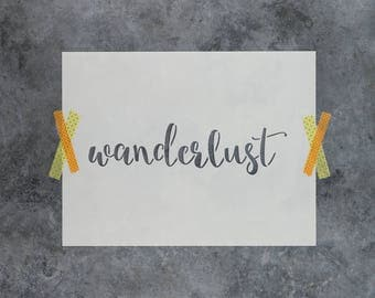 "Wanderlust Stencil - Reusable DIY Craft Stencils of the Word ""Wanderlust"""