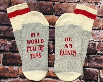 Valentine's Day gift for him or her, The upside down, Eleven Hopper, Stranger Things, In a world full of tens, Be an Eleven, stranger things