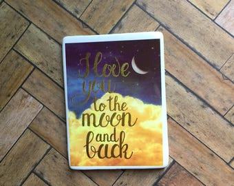 I Love You To The Moon And Back Magnet- Gift  Refrigerator Magnet