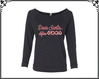 Dear Santa Define Good T-shirt Christmas Shirt Merry Christmas T-shirt Christmas T-shirt Womens Off Shoulder Three Quarter Sleeves T- shirt