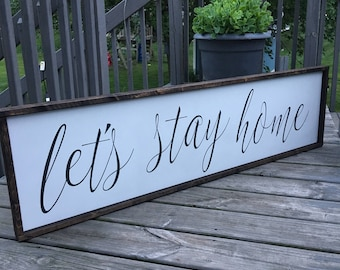 lets stay home [FREE SHIPPING!]
