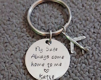 Fly Safe Key Chain w/ Airplane, Always Come Home to Me Key Chain, Handstamp, Pilot Gift, Captain Be Safe Gift