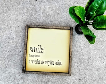 SMILE - a curve that sets everything straight - Wood sign