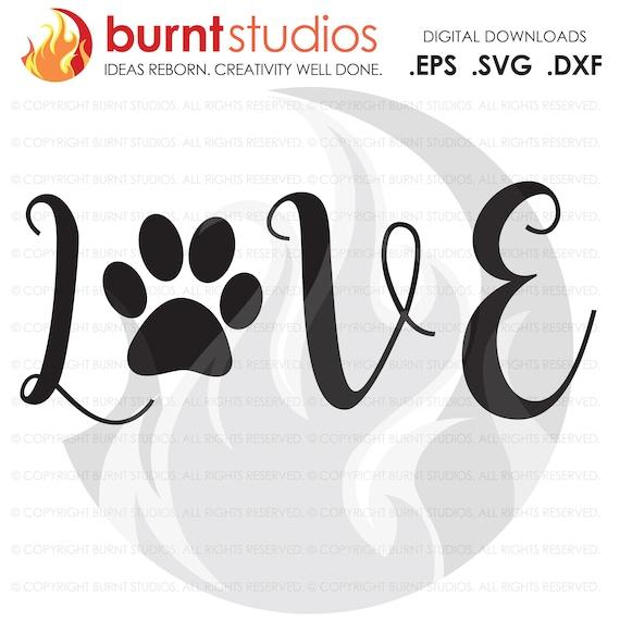 Download Digital File Love Dogs Dog Paw Print Design download svg