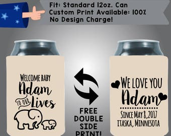 Welcome Baby Name to Our Lives Elephant We Love You Baby Reveal Collapsible Fabric Baby Shower Can Cooler Double Side Print (BS84)