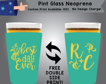 Best Day Ever Initial + Initial Neoprene Pint Glass Wedding Double Side Print (NEOPINT-W5)
