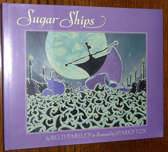 Sugar Ships by Reed Parsley & Sparky Fox SIGNED Hardcover HC w/ Dust Jacket DJ 1990 Green Tiger Press