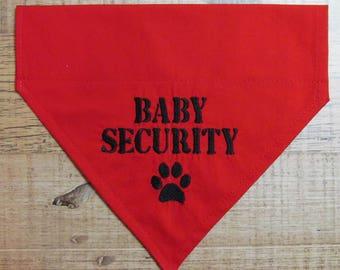 Baby Security with paw print over the collar dog bandana/New baby dog bandana/Pregnancy gift for dog lover /Embroidered dog bandana
