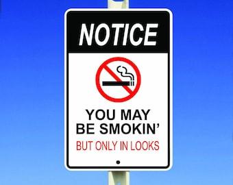 Notice Aluminum Sign