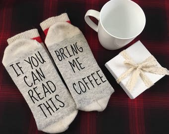 Valentines Day Bring Me Coffee Socks - wife birthday, Fathers Day, husband birthday , Mothers Day, Birthday Gift, If You Can Read This,