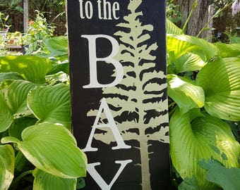 Welcome to the Bay Rustic Wood Sign Rustic Wooden Sign Cottage Sign Barnboard Sign Welcome Sign Georgian Bay The Bay