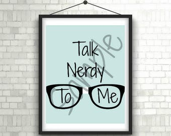 Printable Sign - Talk Nerdy To Me