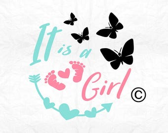 It is a girl new born SVG Clipart Cut Files Silhouette Cameo Svg for Cricut and Vinyl File cutting Digital cuts file DXF Png Pdf Eps