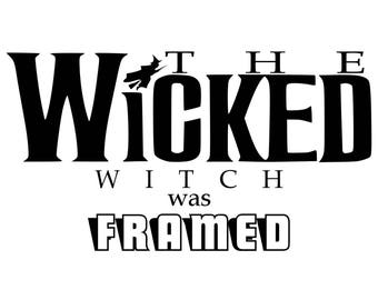 Wicked the Musical | The Wicked Witch was Framed decal