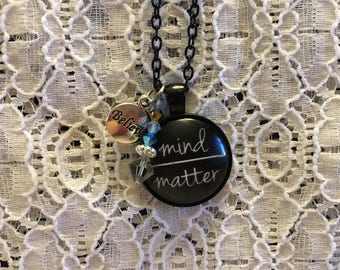 Mind Over Matter Charm Pendant Necklace/Mind Over Matter/Mind Over Matter Jewelry/Mind Over Matter Pendant/Quote Jewelry/Quote Necklace