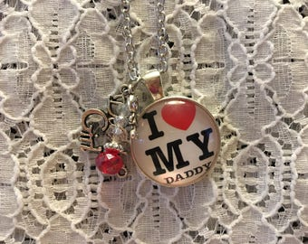 I Love My Daddy Charm Pendant Necklace/I Love My Daddy Pendant/I Love My Daddy Jewelry/I Love My Daddy