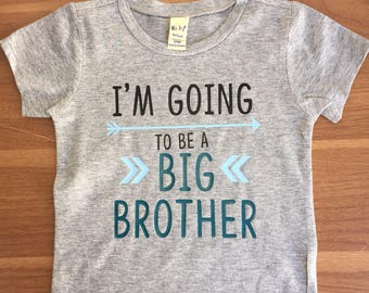 I'm Going to be a BIG BROTHER Shirt. pregnancy announcement, big bro, son, I'm pregnant, I'm going to be a promoted to, date