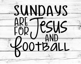 Sundays Are For Jesus and Football Svg - Png, Football Svg, Sunday Football Svg, Football Sunday, Svg Files, Cut Files for Cricut