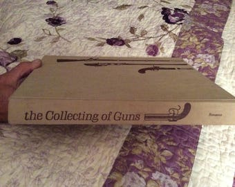 The Collecting of Guns 1960's