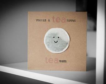 Tea-Riffic Tea-Cher Greeting Card (Pink)