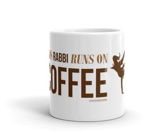 This Rabbi Runs On Coffee Mug