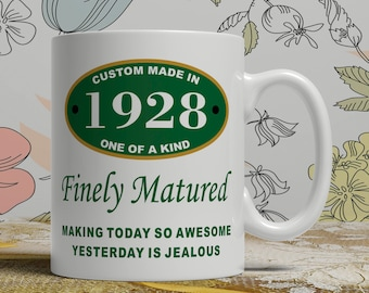 Born 1928 birthday, gift-for-her, 90th Birthday mug, 90th birthday idea, 90th birthday gift, 90 years old, Happy Birthday, EB 1928 Matured