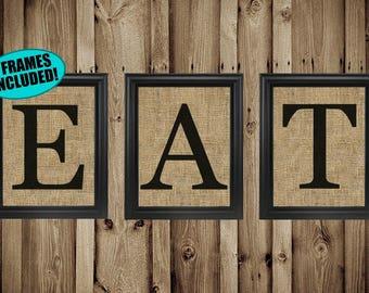 EAT Sign For Kitchen - 100% Burlap - EAT Letters - Kitchen Wall Decor - Dining Room Decor - EAT Wall Decor - Eat Wall Art - Framed Prints