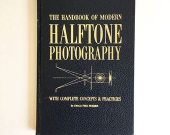The Handbook of Modern Halftone Photography, 1965