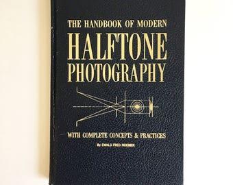 The Handbook of Modern Halftone Photography, 1965