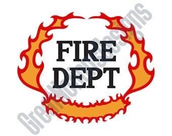 Fire Dept SVG - HTV - Vinyl Cutting Graphic Art